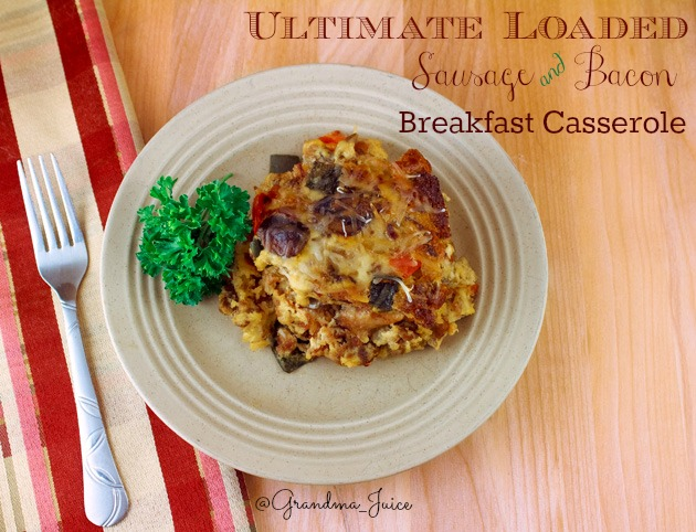 Loaded Bacon Breakfast Casserole | Grandma Juice Blog